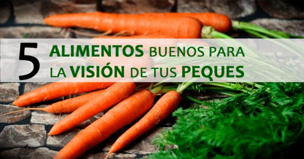 Alimentos buenos para la visión